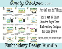 Embroidery Designs - Deer Embroidery Design Collection I - Just for Boys - Hunting Sayings - Instant Download for 4x4 and 5x7 Hoops