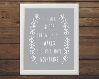 Let Her Sleep for When She Wakes She Will Move Mountains, 8x10, Pink Nursery Print, Girl Nursery, Baby Girl shower, Baby girl pink print