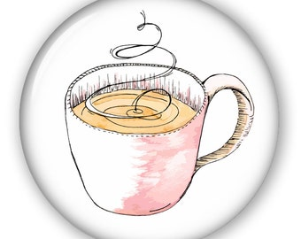 Coffee: Button, Keychain, Mirror, Magnet or Bottle Opener