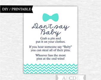 Bow tie baby shower don't say baby game sign turquoise navy dont say baby baby shower sign bow tie shower sign little man shower (PDMSI105)