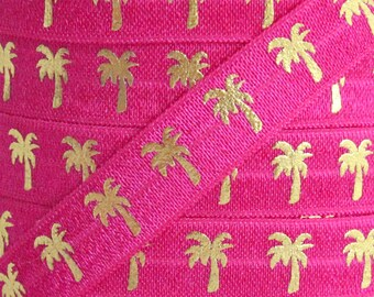 Hot Pink and Gold Metallic Palm Tree Print Fold Over Elastic - Elastic for Baby Headbands and Hair Ties - 5 Yards 5/8 inch Printed FOE