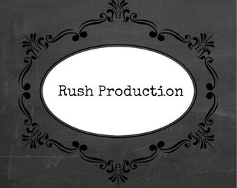 RUSH PRODUCTION- for Studio E Gifts