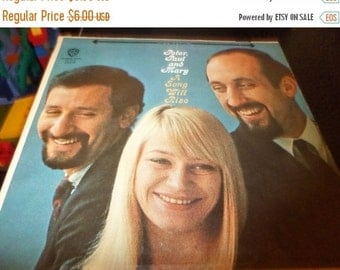 Save 30% Today Vintage 1965 Vinyl LP Record Peter Paul and Mary A Song Will Rise Very Good Condition