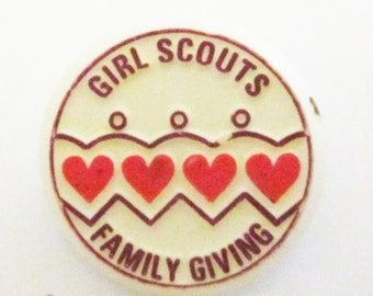 "Vintage Girl Scout Pin ""Girl Scouts Family Giving"" circa 1980's"