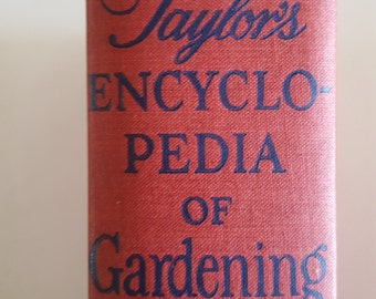 Vintage 1948 edition of Taylor's Encyclopedia of Gardening, Houghton and Mifflin 2nd Edition from 1936, Norman Taylor