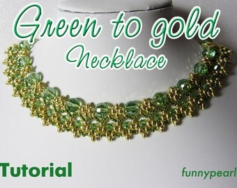 Necklace Green to gold. Tutorial PDF