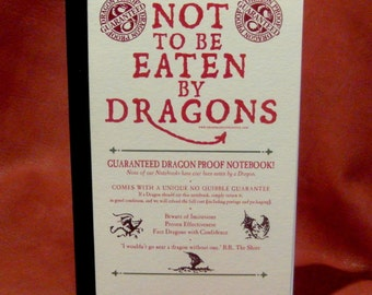 Not to be Eaten by Dragons Notebook - Guaranteed Dragon-proof!