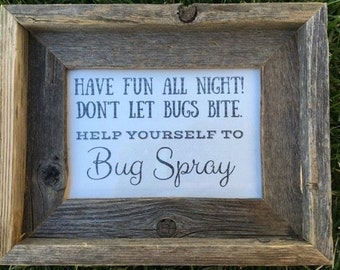 Bug Spray Wedding Sign - Be Smitten Not Bitten