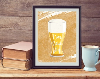 I'm  Crafty - She's Crafty - Beer - Brew - Ale - Craft Beer - Beer Enthusiast-Home Brew-Craft Beer-Typography - Print - Digital Download