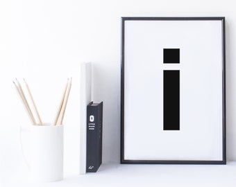 Quote Print and/or Frame - Letter 'i'
