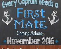 Every Captain Needs a First Mate Pregnancy Sign - Nautical Pregnancy Announcement - Every Captain - Big Brother Pregnancy Announcement