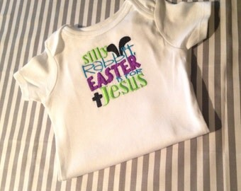 Embroidered Silly Rabbit Easter Is For Jesus Boys onesie