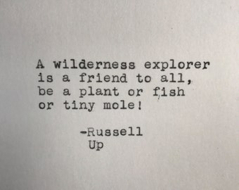 Pixar's Up Wilderness Explorer Quote (Russell) Typed on Typewriter - 4x6 White Cardstock