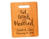 Personalized Wedding Gift Cutting Board - Custom Cutting Board for Bride & Groom - Eat Drink Be Married