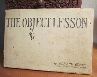 Edward Gorey  First edition  THE OBJECT-LESSON 1958