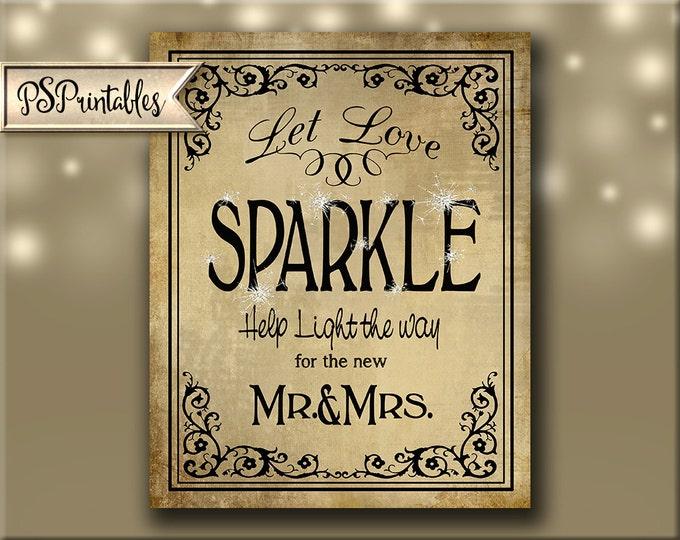 Let Love Sparkle Vintage style DIY Wedding sparkler print - immediately available via download - Black Tie Collection - Wedding Signage