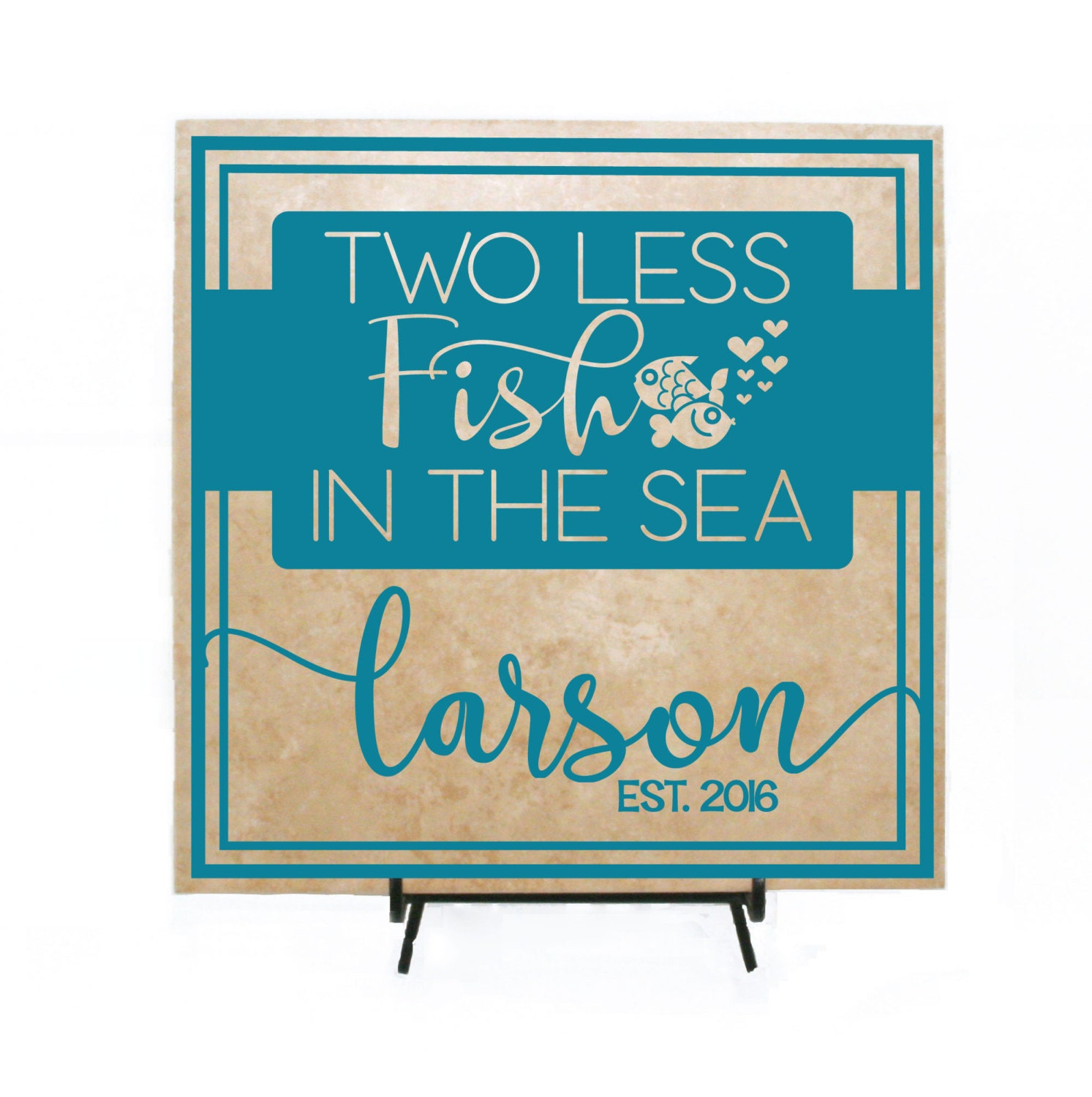 Wedding decor customized two less fish in the sea sign last for Two less fish in the sea
