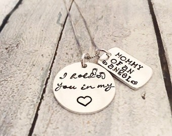Hand stamped necklace - Loss necklace - Mother of an angel - Memorial necklace - Infant loss - I hold you in my heart - Mommy of an angel