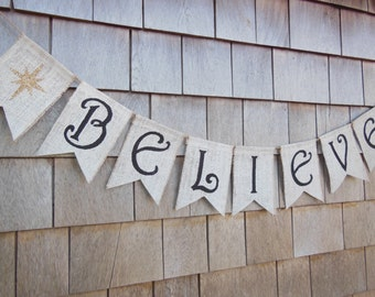 Christmas Decorations, Christmas Banner, Believe Bunting, Believe Banner, Christmas Bunting, Burlap Bunting, Burlap Banner, Christmas Signs