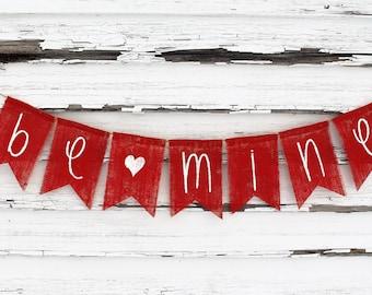 Valentines Day Decor, Valentines Banner, Valentines Burlap Garland Bunting, Be Mine Banner, Rustic Valentines, Happy Valentines Photo Prop