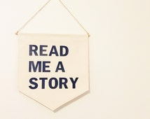 read me a story banner // wall hanging //wall decor // nursery decor // kids room // quote banner //