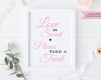 Love is sweet sign - Love is sweet take a treat - Candy buffet sign - Candy bar sign