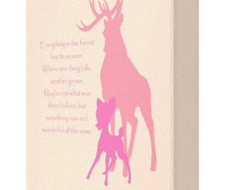 CANVAS PRINT: Everything In The Forest Has It's Season Bambi Quote (Option Pink)