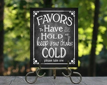 To have and to hold, and to keep your drink cold, Printable Chalkboard Wedding Cozy Favor Sign, Drink Cooler, Drink Holder, Can Holder