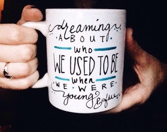 Adele Hello Coffee Mug, Adele, Hello lyrics, gift idea, dreaming abour who we used to be