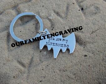 Hand stamped You are my superhero batman keychain