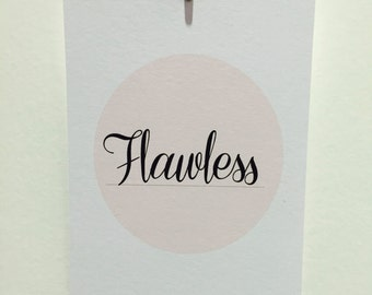 Flawless - Beyonce inspired motivational quote print / post card.