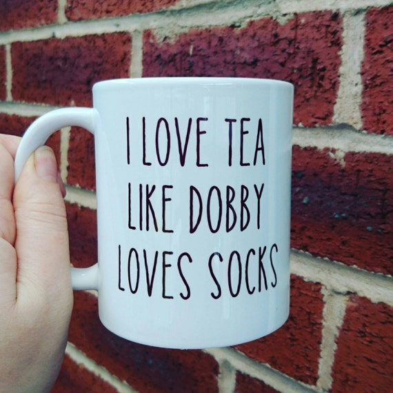 Harry Potter themed mug  love tea  coffee like Dobby love socks