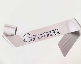 Groom Sash - Bachelor Party Sash - Satin Sash - Groom To Be - Groom to be Sash