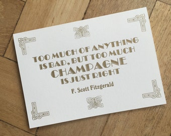 Too Much Champagne - F. Scott Fitzgerald card