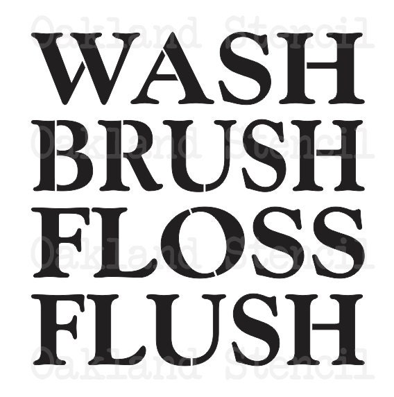 """Bathroom STENCIL**Wash Brush Floss Flush**Two Sizes 12""""x12 & 12""""x20"""" For Painting Signs, Canvas"""