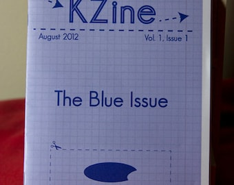 KZine; Vol. 1, Issue 1; The Blue Issue (Special Limited Edition of 25), Zine, Arts Zine