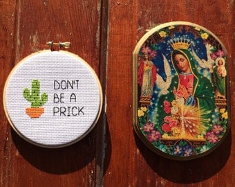 Don't Be A Prick Cactus Cross Stitch in Hoop