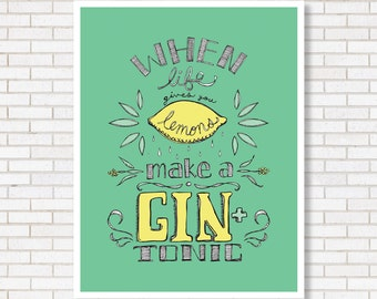 Gin Poster- Typograhy Poster, Hand- Lettered, Home Decor - Bar Art - Positivity Poster - Kitchen Decor