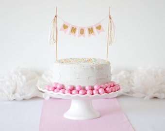 Mother's Day Cake Topper - Personalized Cake Decoration for Mother's Day - Pink and Gold Mom Cake Banner - Cake Bunting for Mom