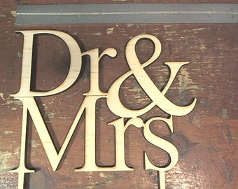 """Dr and Mrs or Mr cake topper 8"""" or 6"""" two sizes"""