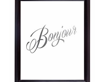 Wall Art Bonjour Sign, Silver and Grey Home Decor Poster