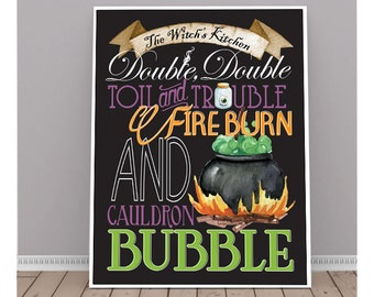 The Witch's Kitchen, Halloween Kitchen Print, Shakespeare Quote, Double, Double Toil and Trouble, Fireburn, and Cauldron Bubble, Halloween
