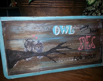 Owl sign, Owls, Rustic Owls, Nursery signs, Nursery Room Signs, Nursery Art, Wall Art, Owl Art, Hand Painted Owls, Owls, Rustic Owls
