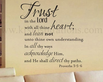 Trust in the Lord  Proverbs 3:5-6 Wall Decal