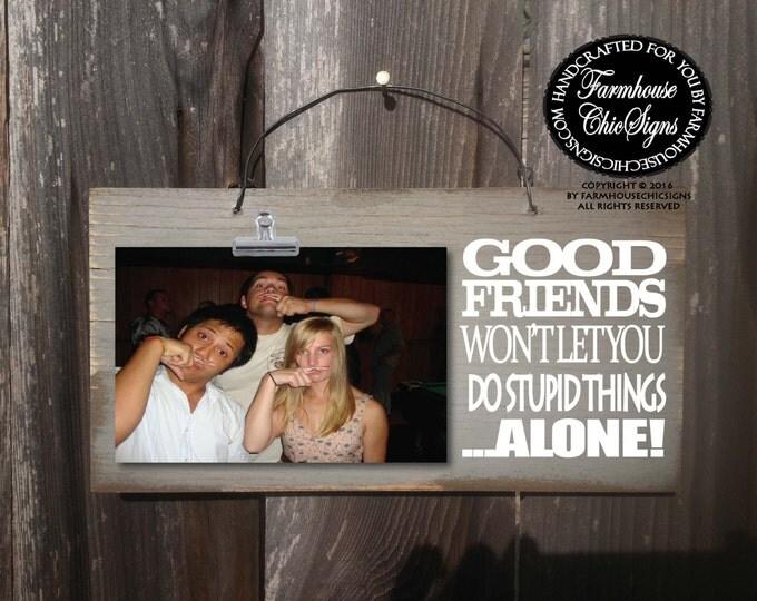 gift for friend, best friend gift, friends picture frame, best friend, best friend birthday gift, friendship, friends frame, friends, 226