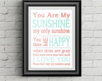 You Are My Sunshine Wall Art Print Childrens Nursery Decor You Are My Sunshine My Only Sunshine Kids Room Decor Coral and Mint