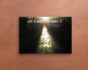 Life Is What You Make It: A5/A6 Print