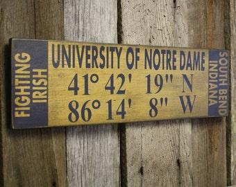 Notre Dame Sign, Notre Dame Latitude Longitude Sign, Fighting Irish Sign, Notre Dame Decor, Fighting Irish Decor