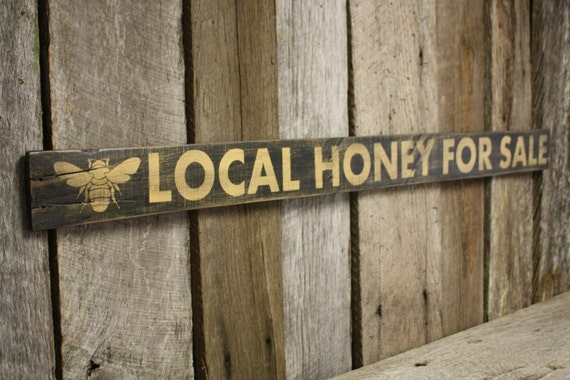 Local honey for sale sign pallet sign reclaimed wood sign for Local reclaimed wood