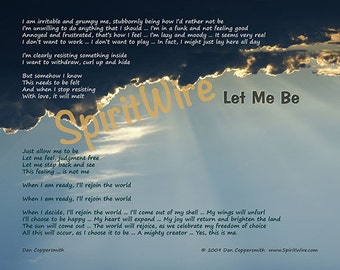 Let Me Be Poem by Dan Coppersmith for When You Are Having a Bad Day, Wallowing in Misery